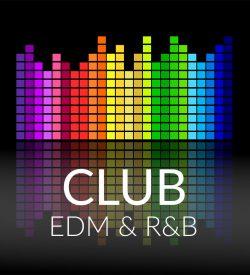 CLUB - EDM - R&B