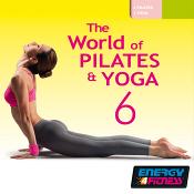 THE WORLD OF PILATES & YOGA VOL 6